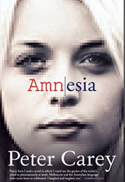 Book cover image: Amnesia by Peter Carey AO.