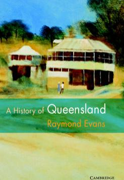 Book cover- A History of Queensland by Raymond Evans