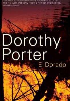 Book cover- El Dorado by Dorothy Porter