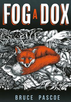 Book cover- Fog a Dox by Bruce Pascoe