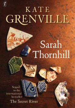 Book cover- Sarah Thornhill by Kate Grenville
