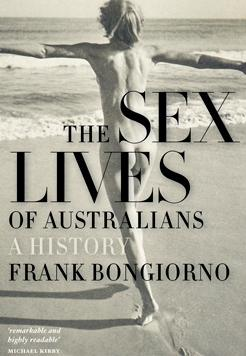Book cover- The Sex Lives of Australians - A History by Frank Bongiorno