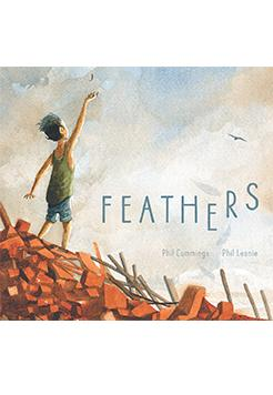 Book cover - Feathers by Phil Cummings and illustrated by Phil Lesnie.