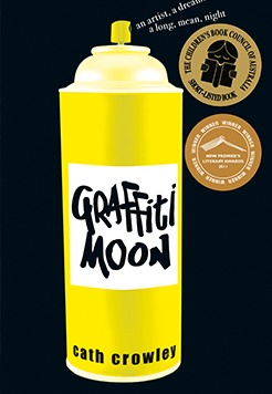 Bookcover: Graffiti moon by Cath Crowley, 2011.