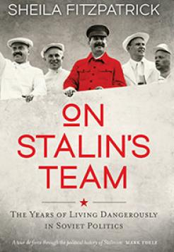 On Stalin's team—book—Australian history—PMLA 2016