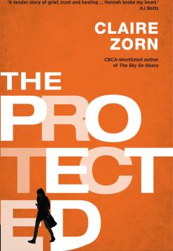 Book cover The Protected by Claire Zorn
