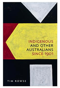Book cover - Indigenous and other Australians since 1901.