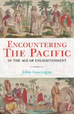 book cover image: Encountering the Pacific: In the Age of Enlightenment by (Scientia Professor) John Gascoigne FAHA.