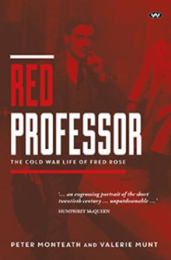 Red professor—book—Australian history—PMLA 2016